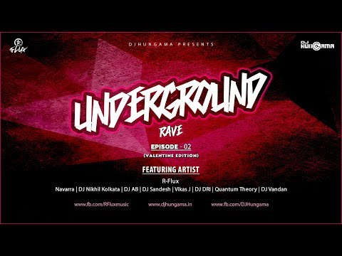 Underground Rave Ep 2 By R-Flux | DJHungama