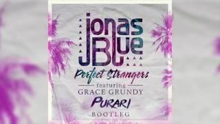 Jonas Blue ft. Grace Grundy - Perfect Strangers (PURARI Remix)