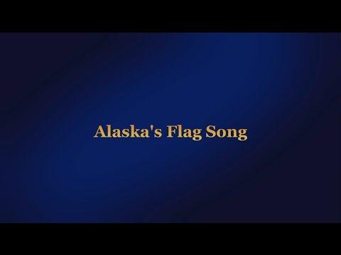 Alaska Flag Song 2016