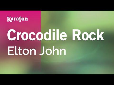Karaoke Crocodile Rock - Elton John *