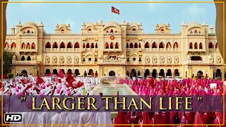 Prem Ratan Dhan Payo | Larger Than Life | Salman Khan & Sooraj Barjatya