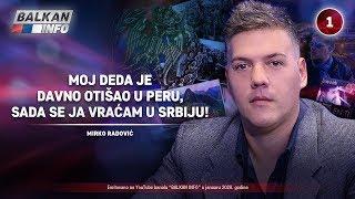 INTERVJU: Mirko Radović - Moj deda je otišao u Peru, ali se ja sada vraćam u Srbiju! (14.1.2020)