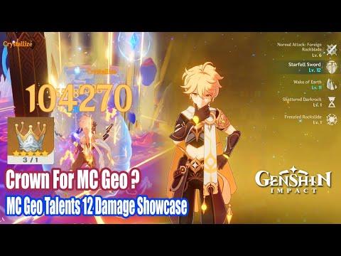 Genshin Impact - MC Geo Talents 12 Damage Showcase - Crown For MC Geo Main DPS ?
