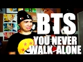BTS YOU NEVER WALK ALONE FIRST LISTEN ALBUM GIVEAWAY mp3
