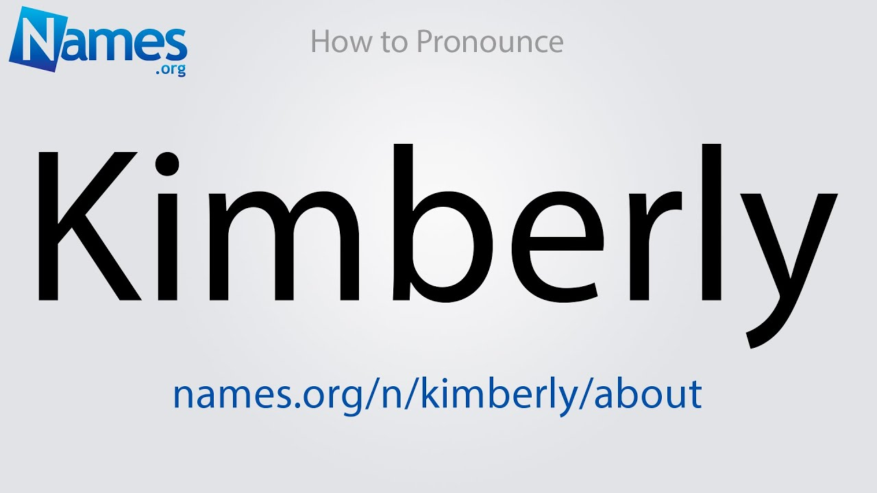 What Does The Name Kimberly Mean?