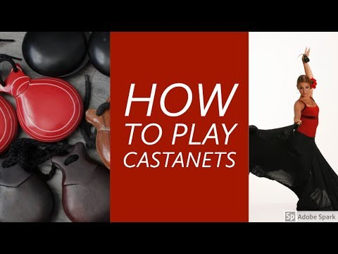 How to Play Castanets Part One