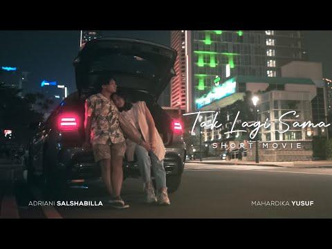 Tak Lagi Sama ( Short Movie )