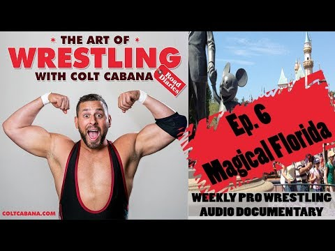 Ep 6 - Art of Wrestling Podcast w/ Colt Cabana