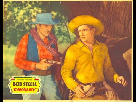 Cavalry BOB STEELE complete full length western movie