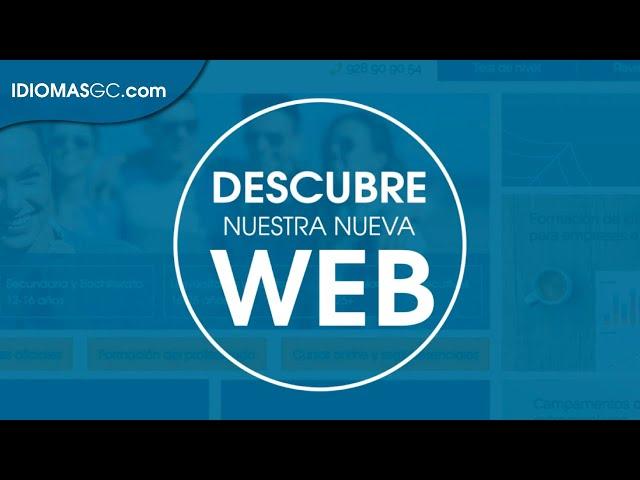 ¡Descubre con nosotros nuestra web! | Language Campus Gran Canaria