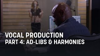 Vocal Production, Part 4: Ad-Libs and Harmonies