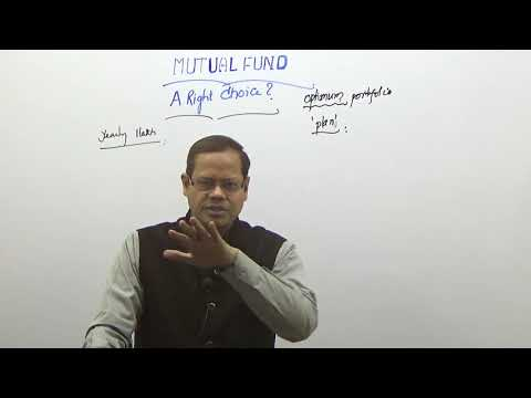 MUTUAL FUND, A RIGHT CHOICE ?