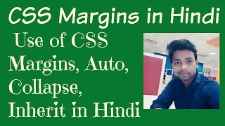 Learn CSS in Hind | Use of CSS Margins, Auto, Collapse, Inherit in Hindi