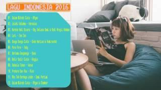 Lagu Indonesia yang enak di dengar ; Lagu Indonesia Terbaru 2016 cKlB69adrok