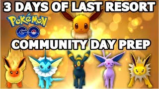EEVEE COMMUNITY DAY NEWS POKEMON GO | RAIKOU BREAKTHROUGH | 3 DAYS OF LAST RESORT