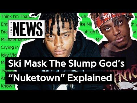 "Ski Mask The Slump God & Juice WRLD's ""Nuketown"" Explained | Song Stories"