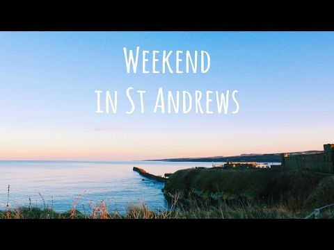 St Andrews Weekend Travel Diary | January 28 - 29, 2017