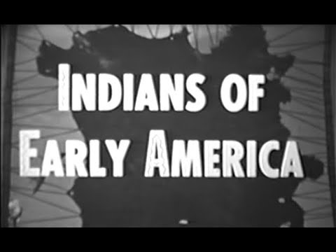 Indian Tribes of Early America