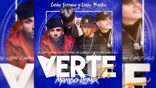 Gambar cover Verte Ir - Anuel AA x Darell x Nicky Jam x Brytiago [Mambo Remix] Carlos Serrano & Carlos Martín