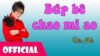 Búp Bê Chao Mi Ao - Vũ Hà [Official MV HD]