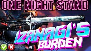 ONE NIGHT STAND With Izanagi's Burden in Destiny 2 (Is Izanagi Good or Bad?)