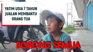 Borong Semua | Anak Yatim Usia 7 Tahun Yang Semangat Jualan