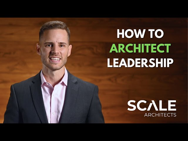How to architect leadership