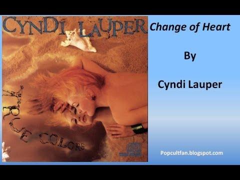 Cyndi Lauper - Change of Heart (Lyrics)