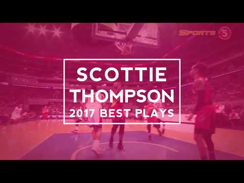 Scottie Thompson  2017 Best Plays NASTY passes and HUSTLE scoring