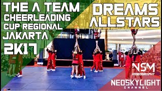 Dreams All Stars Cheerleading I @The A Team Cheerleading Cup Regional Jakarta 2k17 [@Neoskylight]
