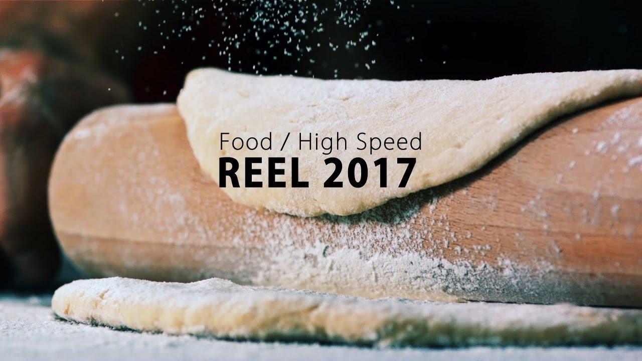 Reel 2017 -  FOOD / HIGHSPEED