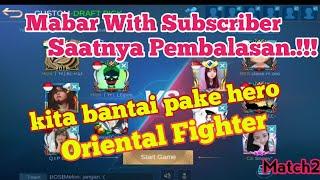 Download Lagu #Mlbb #Match2 #Custom                              Kita bantai balik pake hero Oriental Fighter bro! mp3