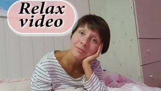 RELAX VIDEO