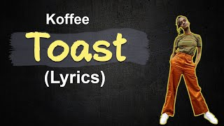 Gambar cover Koffee - Toast (lyrics)