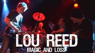 Lou Reed - Magic And Loss Live w/ John Zorn 05/05/2008 Highline Ballroom, NYC