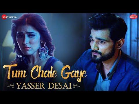 Tum Chale Gaye | Yasser Desai, Sheena Bajaj | Jeet Gannguli |Zee Music Originals