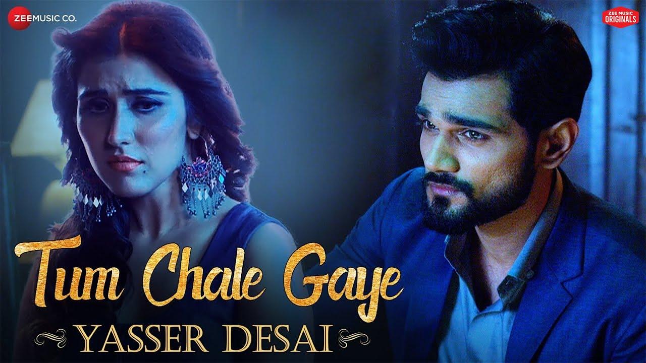 Tum Chale Gaye   Yasser Desai, Sheena Bajaj   Jeet Gannguli    Zee Music Originals