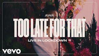 Смотреть клип Awa - Too Late For That