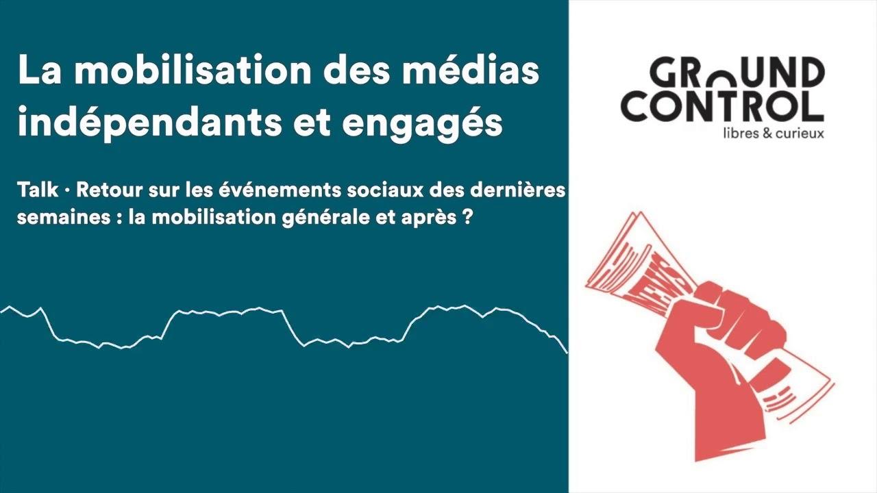 La Mobilisation Des Medias Independants Et Engages Ground Control