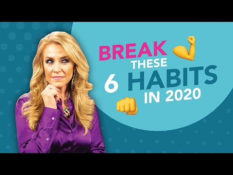 6 Bad Habits to Break in 2020   Try This and You'll See Results   Terri Savelle Foy