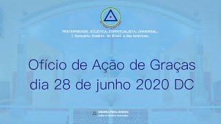 Ofício de Ação de Graças do dia 28 de junho de 2020 D.C.