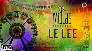Le Lee   Mijlas   Meghdhanush   Rahul Ram   New Indipop 2017