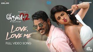 Devi 2 | Love, Love Me Video Song | Prabhu Deva, Tamannaah, Nandita Swetha | Vijay | Sam C S