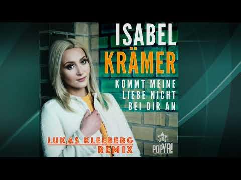 Isabel Krämer - Kommt Meine Liebe Nicht Bei Dir An (Lukas Kleeberg Video Remix)