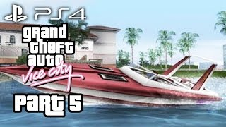 Grand Theft Auto Vice City PS4 Gameplay Walkthrough Part 5 - THE FASTEST BOAT (GTA Vice City PS4)