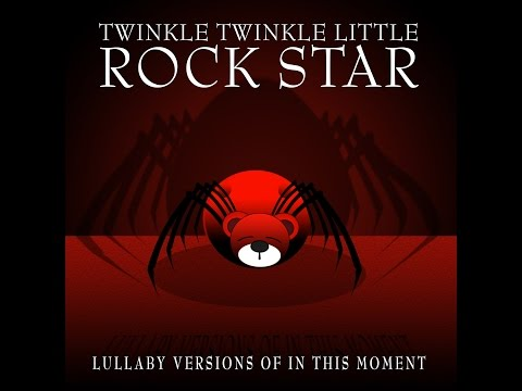 Beautiful Tragedy Lullaby Versions of In This Moment by Twinkle Twinkle Little Rock Star