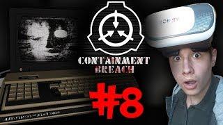 SCP Containment Breach na Goglach Wirtualnej Rzeczywistości! #8