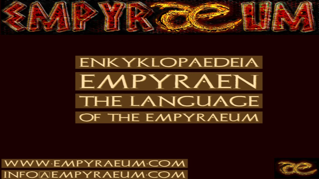 Log Entry: The Language of the Empyraeum