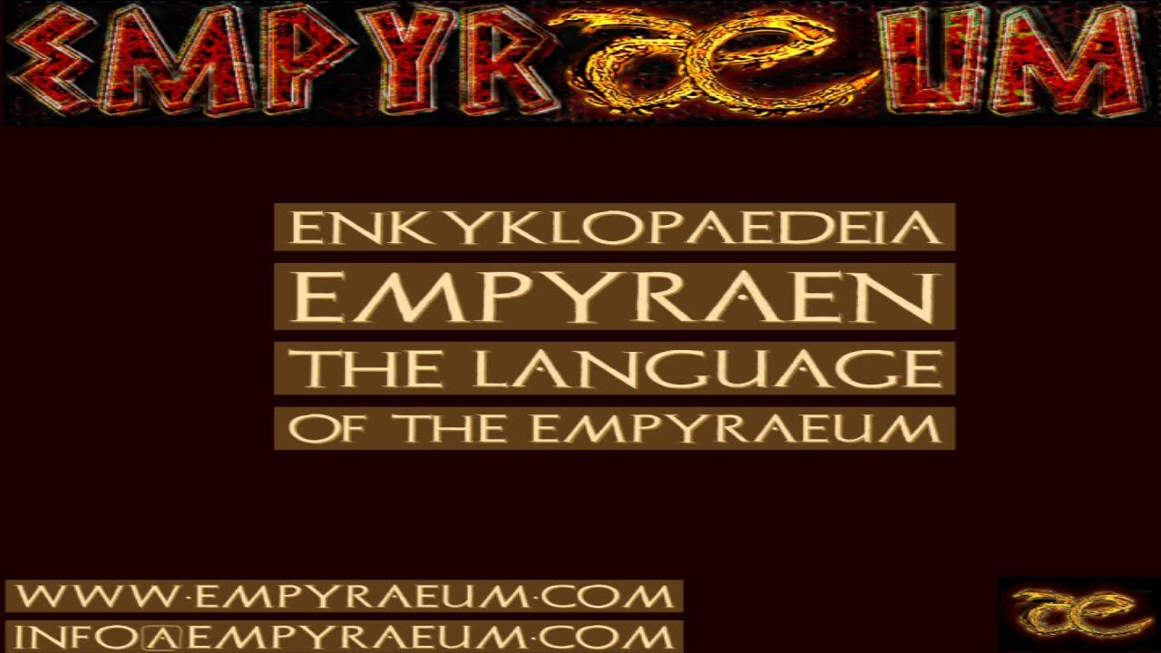 Log Entry: The Language of the Empyraeum