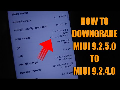 HOW TO DOWNGRADE FROM MIUI 9.2.5.0 TO MIUI 9.2.4.0 WITHOUT DATA LOSS  REDMI NOTE 5 PRO MIUI 9.2.4.0